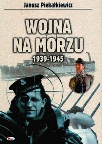 Okładka książki Wojna na morzu 1939-1945