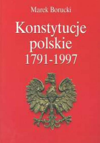Okładka książki Konstytucje polskie 1791-1997
