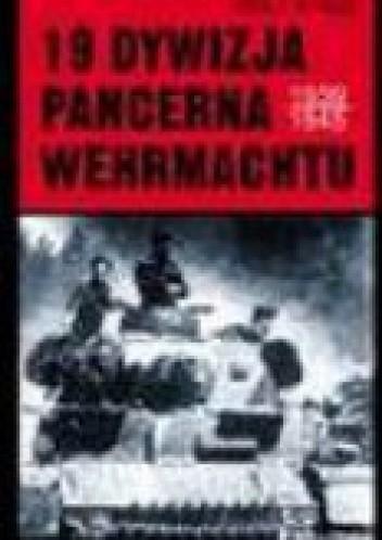 Okładka książki 19. dywizja pancerna wehrmachtu