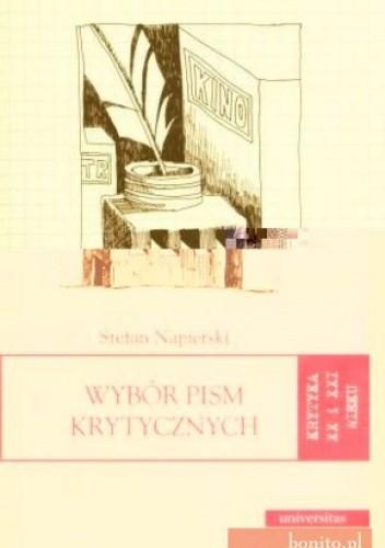 Okładka książki Wybór pism krytycznych. Krytyka XX i XXI wieku. Tom 10