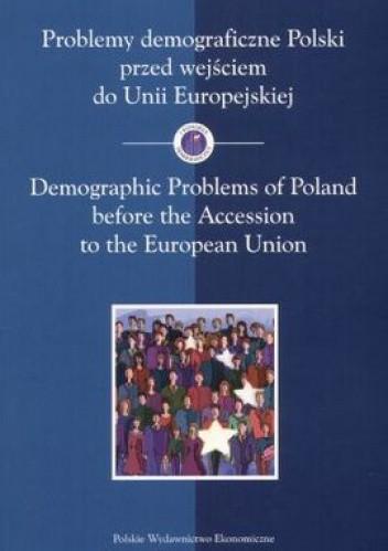 Okładka książki Problemy demograficzne Polski przed wejściem do Unii Europej