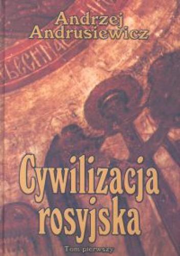 Okładka książki Cywilizacja rosyjska Tom 1
