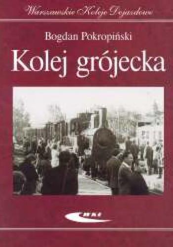 Okładka książki Kolej grójecka