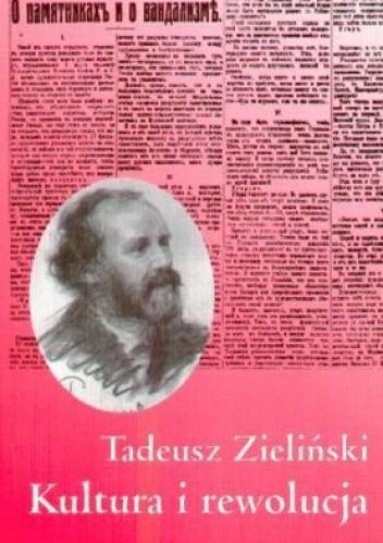 Okładka książki Kultura a rewolucja: publicystyka z lat 1917-1922