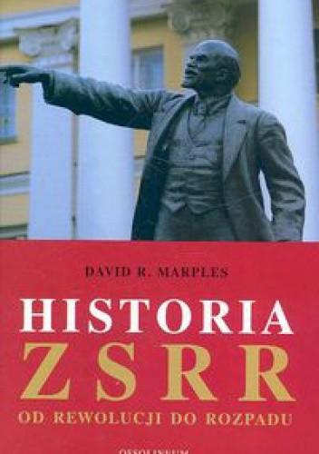 Okładka książki Historia ZSRR. Od rewolucji do rozpadu