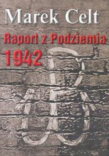 Okładka książki Raport z podziemia 1942