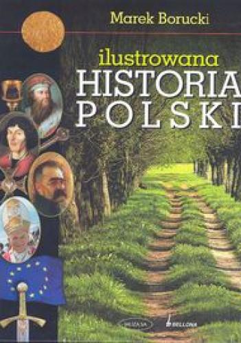Okładka książki Ilustrowana historia Polski