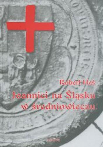 Okładka książki Joannici na Śląsku w średniowieczu