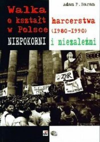 Okładka książki Walka o kształt harcerstwa w Polsce 1980-1990
