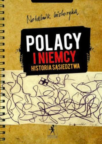 Okładka książki Polacy i Niemcy Historia sąsiedztwa