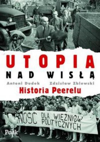Okładka książki Utopia nad Wisłą. Historia Peerelu
