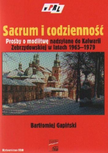 Okładka książki Sacrum i codzienność Prośby o modlitwę nadsyłane....