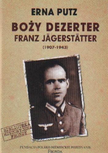 Okładka książki BOŻY DEzERTER. FRANz JäGGERSTäTTER (1907-1943)