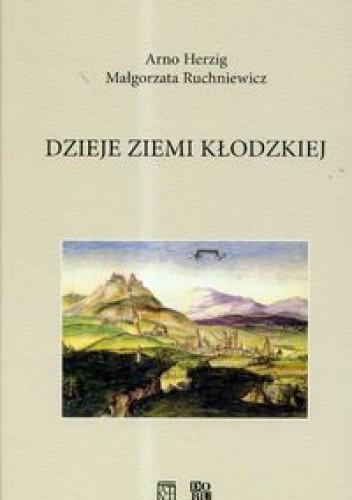 Okładka książki Dzieje ziemi kłodzkiej. Wydanie 2.