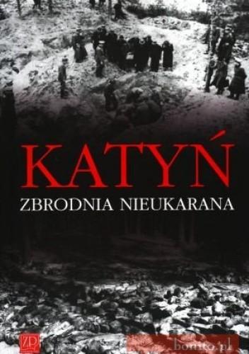 Okładka książki Katyń. zbrodnia nieukarana