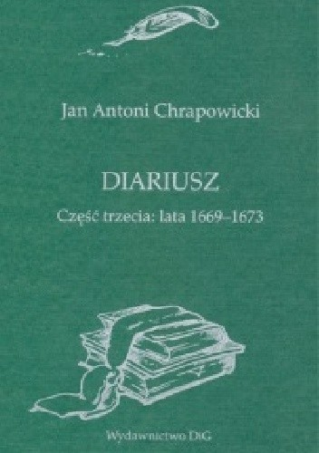 Okładka książki Diariusz. Część trzecia: Lata 1669-1673