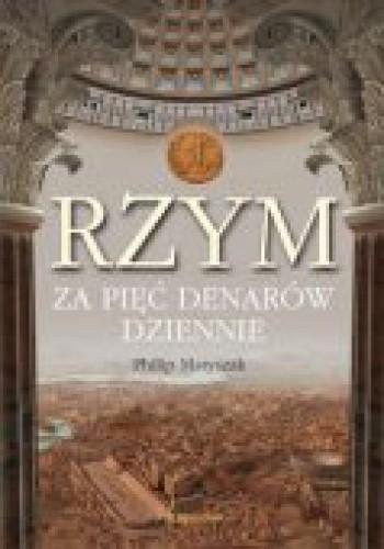 Okładka książki Rzym za pięć denarów dziennie