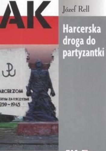 Okładka książki Harcerska droga do partyzantki
