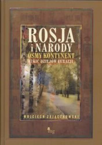 Okładka książki Rosja i narody ósmy kontynent