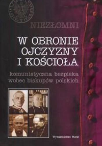Okładka książki Niezłomni. Tom 2. W obronie ojczyzny i kościoła