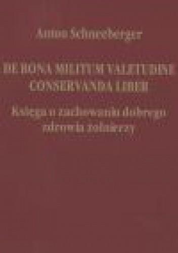 Okładka książki De bona militum valetudine conservanda liber Księga o zachowaniu dobrego zdrowia żołnierzy