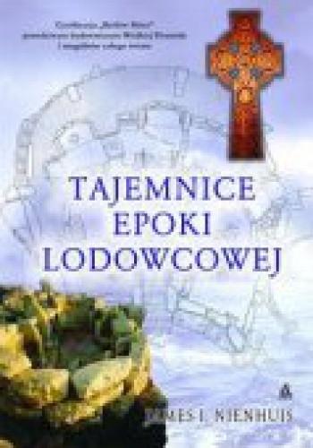 Okładka książki Tajemnice epoki lodowcowej