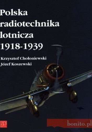 Okładka książki Polska Radiotechnika Lotnicza 1918-1939