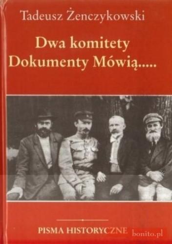 Okładka książki Dwa komitety. Dokumenty mówią...