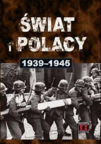 Okładka książki świat i Polacy 1939 - 1945