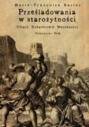 Okładka książki Prześladowania w starożytności