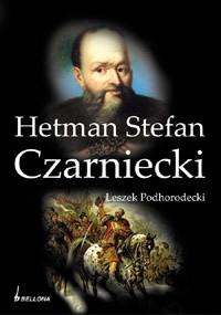 Okładka książki Hetman Stefan Czarniecki