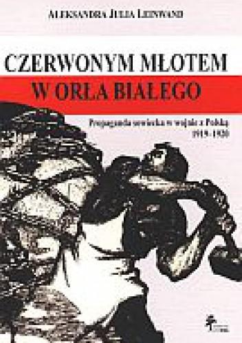 Okładka książki Czerwonym młotem w orła białego