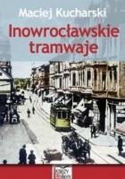 Inowrocławskie tramwaje