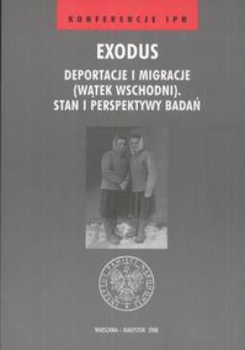 Okładka książki Exodus Deportacje i migracje (wątek wschodni).