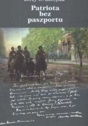 Okładka książki Patriota bez paszportu