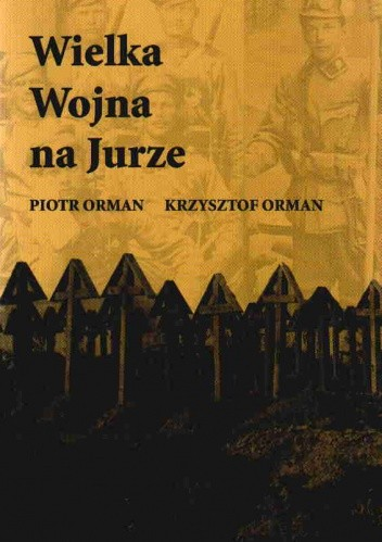 Okładka książki Wielka Wojna na Jurze