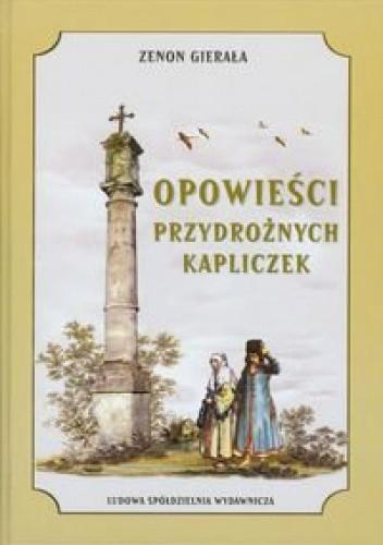 Okładka książki Opowieści przydrożnych kapliczek