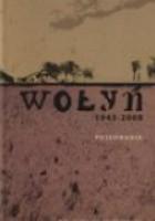 Wołyń 1943-2008. Pojednanie
