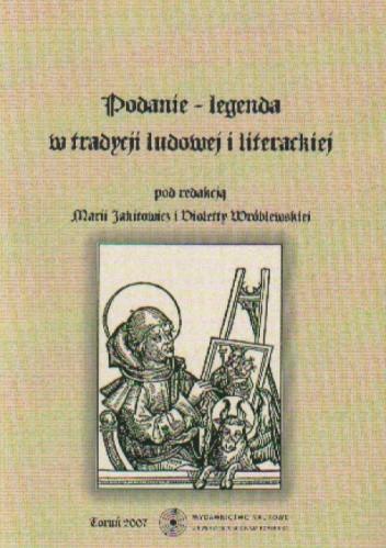Okładka książki Podanie-legenda w tradycji ludowej i literackiej