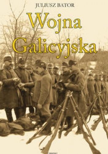 Okładka książki Wojna Galicyjska