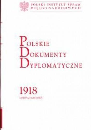 Okładka książki Polskie Dokumenty Dyplomatyczne 1918
