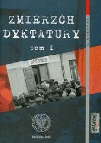 Okładka książki Zmierzch dyktatury : Polska lat 1986-1989 w świetle dokumentów, T. 1