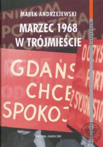 Okładka książki Marzec 1968 w Trójmieście