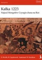 Kałka 1223. Najazd Mongołów Czyngis-chana na Ruś