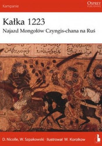 Okładka książki Kałka 1223. Najazd Mongołów Czyngis-chana na Ruś