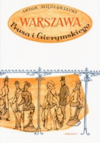Okładka książki Warszawa Prusa i Gierymskiego