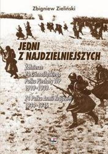Okładka książki Jedni z najdzielniejszych. Żołnierze 74 pułku Armii Krajowej