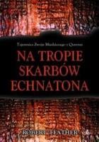 Na tropie skarbów Echnatona