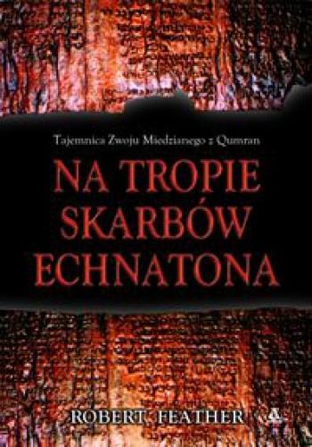 Okładka książki Na tropie skarbów Echnatona