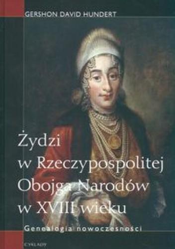 Okładka książki Żydzi w Rzeczypospolitej Obojga Narodów w XVIII wieku